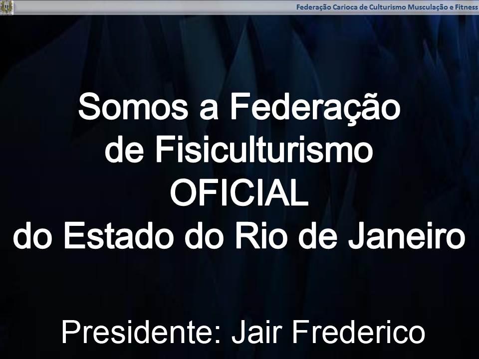 Federação oficial de Fisiculturismo do RJ